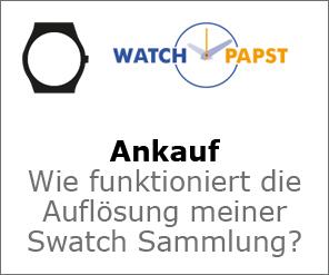 Watchpapst Ankauf